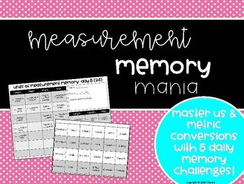 Measurement Memory Mania! (Memorize those conversions!)