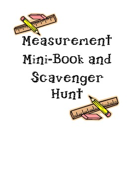 Measurement Mini-book and Scavenger Hunt