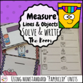 Measurement- Non Standard unit Solve and Write the Room
