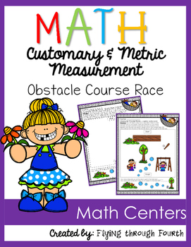 Measurement {Obstacle Course} Metric or Customary Math Center