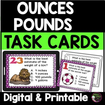 Measurement - Ounces and  Pounds (24 Task cards)