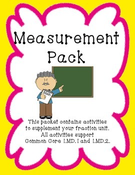 Measurement Pack: 1.MD.1 and 1.MD.2