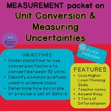 Measurement Packet- Unit Conversion and Measuring Uncertainties
