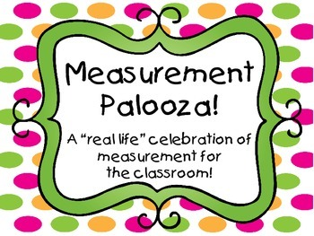 Measurement Palooza!