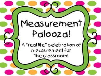 Measurement Palooza!