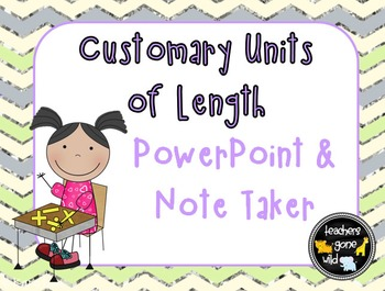 Measurement PowerPoint & Note Taker - Customary Units of Length