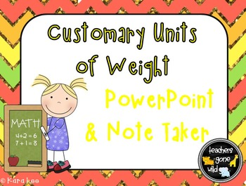 Measurement PowerPoint & Note Taker - Customary Units of Weight