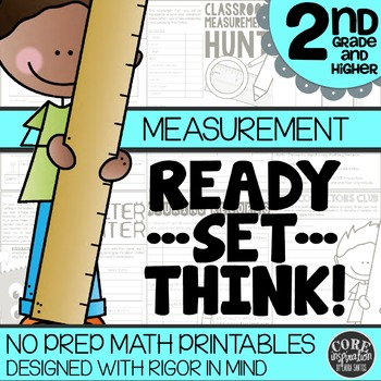 Measurement - Ready...Set...Think! NO PREP Printables