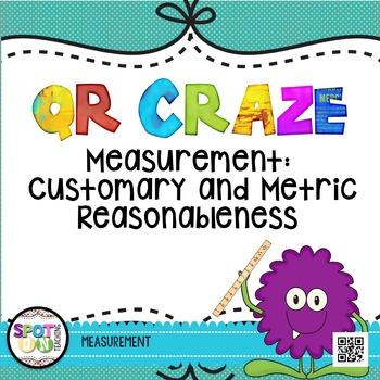 Measurement Reasonableness QR Craze {Math Workstation}