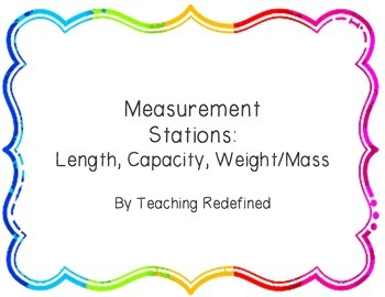 Measurement Review Stations: Length, Capacity, Weight/Mass