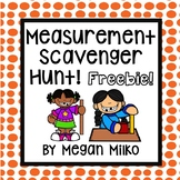 Measurement Scavenger Hunt- FREEBIE
