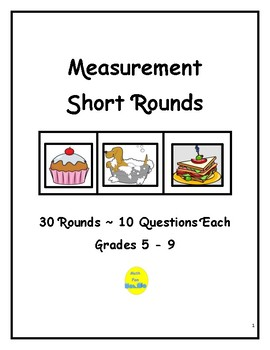 Measurement Short Rounds