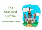 Measurement: Standard Capacity (Gallon, Quart, etc)