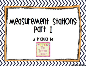Measurement Stations Using Science and Math Tools: Part I