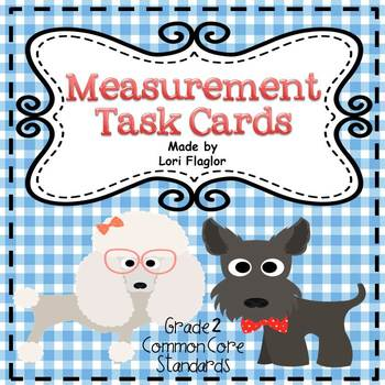 Measurement Task Cards- 2nd Grade Common Core Aligned