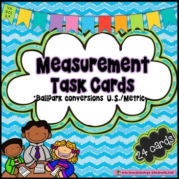 Measurement Task Cards-Ballpark Comparisons Between Metric and Customary