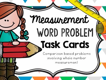 Comparison Measurement Word Problem- Task Cards