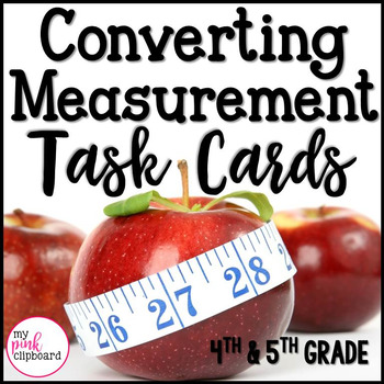 Converting Measurements Task Cards - Customary & Metric Length Units