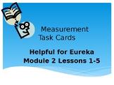 Measurement Task Cards Eureka Module 2