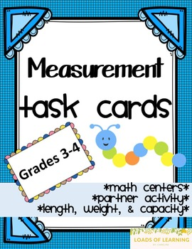 Measurement Task Cards - Length, Weight, and Capacity