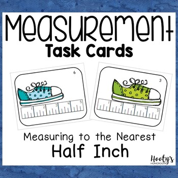 Measurement Task Cards - Measuring to the Nearest Half Inch