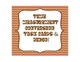 Measurement Task Cards and Bingo -Time Conversions