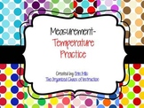 Measurement-Temperature Practice