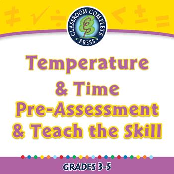 Measurement: Temperature & Time - Pre-Assessment & Teach the Skill - PC Gr. 3-5