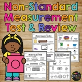Nonstandard Measurement Test & Review, Temperature Capacity Weight Area