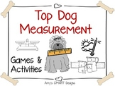 Measurement: Top Dog Measurement Games: NonSMARTBoard Edition