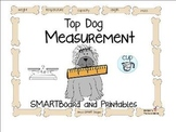 Measurement: Top Dog Measurement SMARTboard and Printables