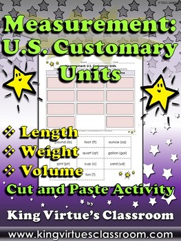 Measurement: U.S. Customary Units Cut and Paste Activity - Length Weight Volume