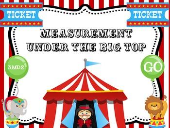 Measurement Under the Big Top:3.MD.2