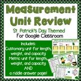Measurement Review Practice for Google Classroom (St. Patrick's Day Themed!)