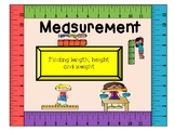 Measurement! (Using Height, Length and Weight)