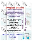 Measurement: VOLUME LAB (Water Displacement Method / Irreg