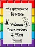 Measurement Volume (Graduated Cylinder),Temperature & Mass