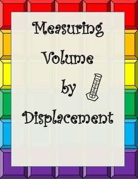 Measurement- Volume by Displacement in a Graduated Cylinder