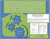 Measurement War--Standard Units vs Metric Units
