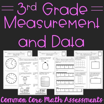 Measurement and Data 3rd Grade Common Core Assessments