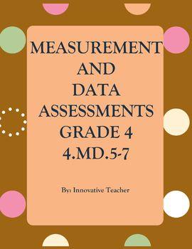 Measurement and Data Assessments Bundle Grade 4 (4.MD.1-7)