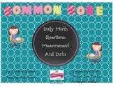 Measurement and Data Daily Math Questions: Common Core & D