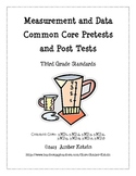 Measurement and Data Pretests and Post Tests (Common Core Aligned)