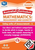 Measurement and Geometry: Using units of measurement 1 – Foundation