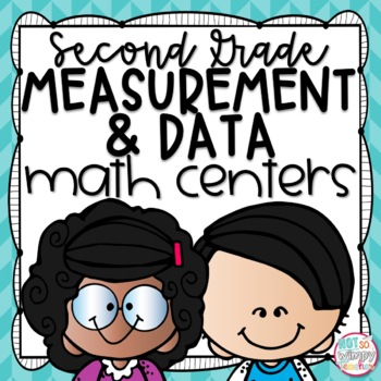 Measurement and Graphs Second Grade Math Centers