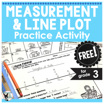 Measurement and Line Plot Practice Activity