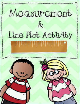 Measurement and Line Plot Student Math Activity Printable