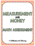 Measurement and Money Assessment
