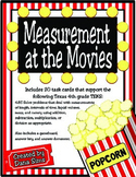Measurement at the Movies (TEKS 4.8C) STAAR Practice