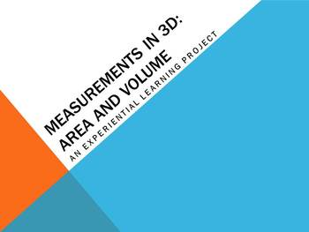 Measurement in 3D!: Area and Volume